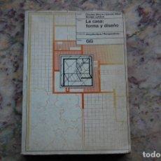 Libros de segunda mano: LA CASA: FORMA Y DISEÑO - CHARLES MOORE Y GERALD ALLEN DONLYN LYNDON. EDIT.GUSTAVO GILI.1977. Lote 127765339