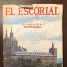 Libros de segunda mano: EL ESCORIAL. LA ARQUITECTURA DEL MONASTERIO(42€). Lote 127962483
