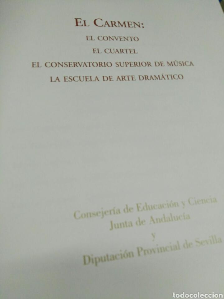 Libros de segunda mano: El Carmen el convento. El conservatorio. Superior de musica y la escuela superior de arte dramátic - Foto 2 - 127995163