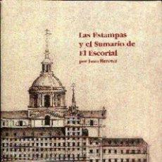 Libros de segunda mano: LAS ESTAMPAS Y EL SUMARIO DE EL ESCORIAL, DE JUAN HERRERA. Lote 128002362