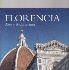 Libros de segunda mano: FLORENCIA - ARTE Y ARQUITECTURA - ULLMANN & TANDEM EDITORIAL 2007. Lote 128138975