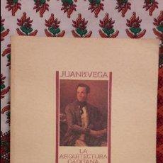 Libros de segunda mano: JUAN DE LA VEGA. LA ARQUITECTURA GADITANA DEL SIGLO XIX. JUAN RAMÓN CIRICI NARVÁEZ.. Lote 128731407