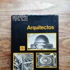 Libros de segunda mano - Diccionario universal de arquitectos. Barcelona, Gustavo Gili, 1970 - 124478808