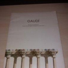 Libros de segunda mano: GAUDÍ - DIBUJOS POR ESTUDIANTES DE LA ESCUELA TÉCNICA SUPERIOR DE ARQUITECTURA DE BARCELONA. Lote 129075728