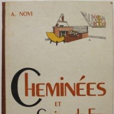 Libros de segunda mano: CHEMINÉES ET COINS DE FEU. - NOVI, A. - FRANCIA, S.A. (C. 1950).. Lote 123223695