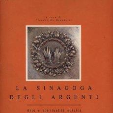 Libros de segunda mano: CLAUDIA DE BENEDETTI / LA SINAGOGA DEGLI ARGENTI / PLURIVERSO 1991. Lote 129385195