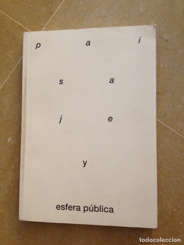 PAISAJE Y ESFERA PÚBLICA (ORLANDO FRANCO, MARIANO DE SANTA ANA) (Libros de Segunda Mano - Bellas artes, ocio y coleccionismo - Arquitectura)