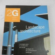 Libros de segunda mano: REVISTA INTERNACIONAL DE ARQUITECTURA 2G Nº 3 LANDSCAPE ARCHITECTURE 1997 DESCATALOGADA . Lote 129989803