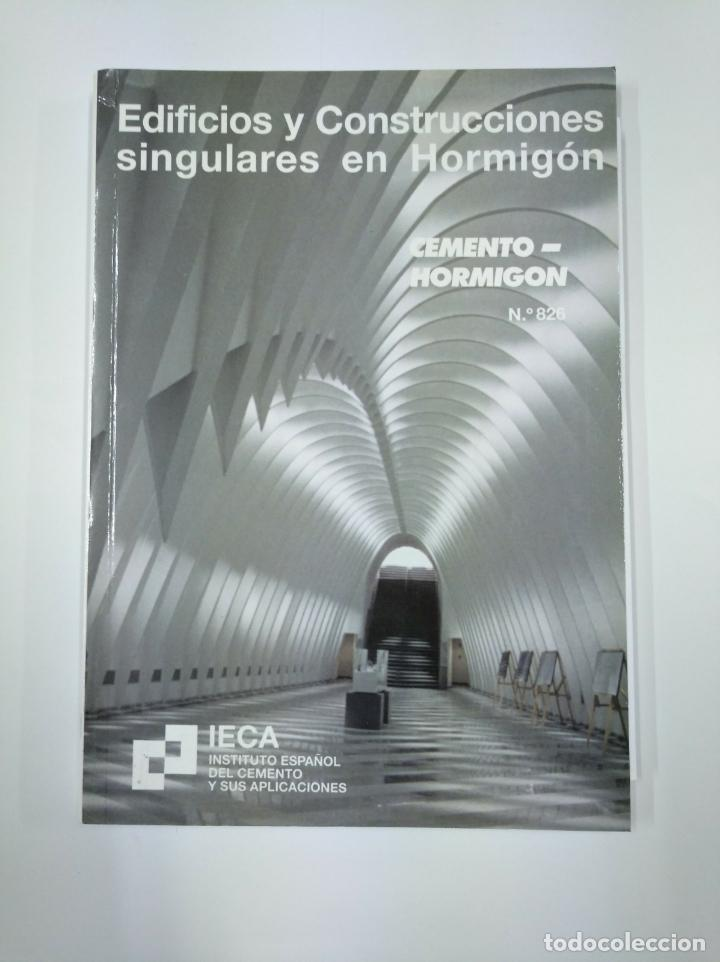 EDIFICIOS Y CONSTRUCCIONES SINGULARES EN HORMIGON. CEMENTO HORMIGON. TDK307 (Libros de Segunda Mano - Bellas artes, ocio y coleccionismo - Arquitectura)