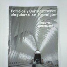 Libros de segunda mano: EDIFICIOS Y CONSTRUCCIONES SINGULARES EN HORMIGON. CEMENTO HORMIGON. TDK307. Lote 130479762