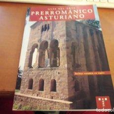 Libros de segunda mano: GUÍA DEL ARTE. PRERROMÁNICO ASTURIANO. EDICIÓN TREA DE 1999.. Lote 130518618