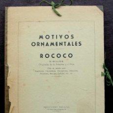 Libros de segunda mano: MOTIVOS ORNAMENTALES. ROCOCO. A.PEÑALVER. 1ª EDICIÓN. AÑO: 1955. VALENCIA. COMPLETA. 31 LÁMINAS. . Lote 130763488