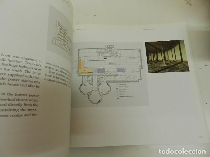 Libros de segunda mano: BUILDING TATE MODERN - HERZOG & DE MEURON TRANSFORMING GILES GILBERT SCOTT TATE GALLERY ARQUITECTURA - Foto 8 - 130886040