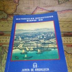 Libros de segunda mano: EXPO' 92. LIBRO DE MATERIALES DIDÁCTICOS DE LA EXPO' 92. Lote 131904278