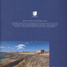 Libros de segunda mano: ARQUITECTURA E INFRAESTRUCTURAS / FUNDACIÓN ESTEYCO. VARIOS AUTORES. Lote 132280886