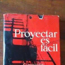 Libros de segunda mano: PROYECTAR ES FACIL, CONSTRUCCION, EDICIONES AFHA, TOMO III. Lote 132802326