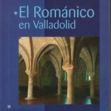 Libros de segunda mano: EL ROMÁNICO EN VALLADOLID. Lote 132879430