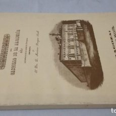 Libros de segunda mano: DESCRIPCION E HISTORIA DEL CASTILLO DE LA ALFAJERIA-MARIANO NOUGUÉS SECALL 1846-FACSIMIL . Lote 132960958