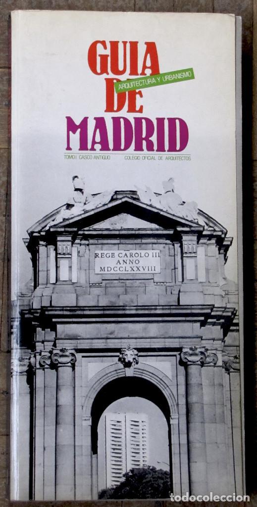 GUÍA DE MADRID. ARQUITECTURA Y URBANISMO. TOMO I. COLEGIO OFICIAL DE ARQUITECTOS. 250 PGS. (Libros de Segunda Mano - Bellas artes, ocio y coleccionismo - Arquitectura)