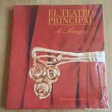 Libros de segunda mano: EL TEATRO PRINCIPAL DE BURGOS. 1997.. Lote 133040838