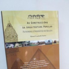 Libros de segunda mano: AS CONSTRUCCIONS DA ARQUITECTURA POPULAR. CONTIENE 2 CD. MANUEL CAAMAÑO SUAREZ.. Lote 133158814