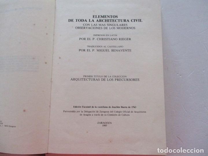 Libros de segunda mano: Elementos de toda la Architectura Civil con las más singulares observaciones de los...RM87901 - Foto 3 - 133579838