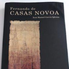Libros de segunda mano: FERNANDO DE CASAS NOVOA XOSÉ MANUEL GARCÍA IGLESIAS. Lote 135021823