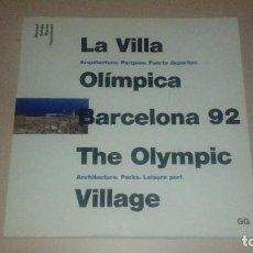 Libros de segunda mano: LA VILLA OLÍMPICA BARCELONA 92. Lote 135030042