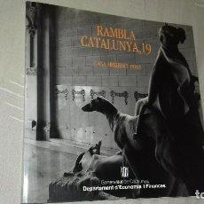 Libros de segunda mano: RAMBLA CATALUNYA 19. CASA HERIBERT PONS. GENERALITAT DE CATALUNYA. DEPARTAMENT D'ECONOMIA, 1987.. Lote 135311622