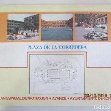 Libros de segunda mano: PLAZA DE LA CORREDERA. PLAN ESPECIAL DE PROTECCIÓN. AVANCE. AYUNTAMIENTO DE CÓRDOBA. 1982. Lote 135493318