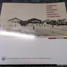 Libros de segunda mano: CAMINOS DE HIERRO, ESTACIONES, PUENTES, VIADUCTOS Y LOCOMOTORAS,. Lote 135543014