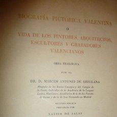 Libros de segunda mano: BIOGRAFÍA PICTÓRICA VALENTINA O VIDA DE PINTORES, ARQUITECTOS, ESCULTORES Y GRABADORES VALENCIANOS-. Lote 136585510