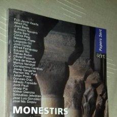 Libros de segunda mano: MONESTIRS. INTERVENCIÓ EN EL PATRIMONI ARQUITÈCTONIC. COL·LEGI D'ARQUITECTES DE CATALUNYA. 2002. Lote 137450190
