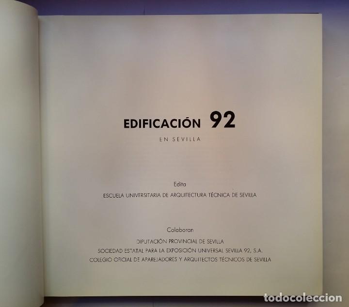 Libros de segunda mano: EDIFICACIÓN EN SEVILLA 92. ESCUELA UNIV DE ARQUITECTURA TECNICA SEVILLA 1992 - Foto 4 - 137594970