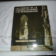 Libros de segunda mano: LAS PIEDRAS DE LA CATEDRAL DE OVIEDO Y SU DETERIORACION.ROSA ESBERT Y ROSA MARCOS.FOTOS MONTOTO.1983. Lote 137834202
