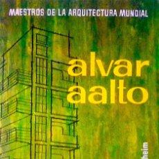 Libros de segunda mano: ALVAR AALTO - GUTHEIM, FREDERICK. Lote 122498096