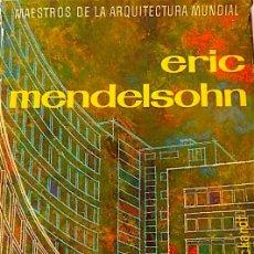 Libros de segunda mano: ERIC MENDELSOHN - ECKARDT, WOLF VON. Lote 122498104