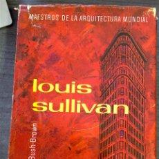 Libros de segunda mano: LOUIS SULLIVAN - HUXTABLE, ADA LUISE. Lote 155777476