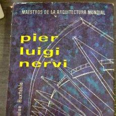 Libros de segunda mano: PIER LUIGI NERVI - HUXTABLE, ADA LUISE. Lote 122498108