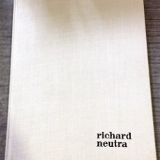 Libros de segunda mano: RICHARD NEUTRA - MCCOY, ESTHER. Lote 122498124