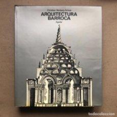 Libros de segunda mano: ARQUITECTURA BARROCA. CHRISTIAN NORBERG-SCHULZ. AGUILAR EDICIONES 1972.. Lote 139192118