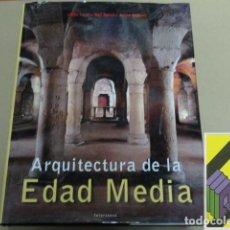 Libros de segunda mano: LAULE, ULRIKE/ TOMAN, ROLF (EDIC)/ BEDNORZ, ACHIM (FOTOGRAFÍAS): ARQUITECTURA DE LA EDAD MEDIA.... Lote 139272654