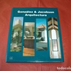 Libros de segunda mano: GONZÁLEZ & JACOBSON ARQUITECTURA (MARBELLA). Lote 139544058