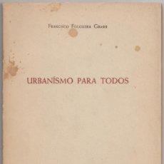 Libros de segunda mano: URBANISMO PARA TODOS. Lote 139717414