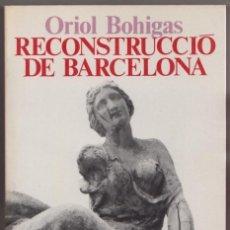 Libros de segunda mano: RECONSTRUCCIÓ DE BARCELONA. Lote 139718874