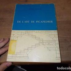 Libros de segunda mano: DE L'ART DE PICAPEDRER.JOSEPH GELABERT.DIPUTACIÓN PROVINCIAL DE BALEARES.1977.EXEMPLAR MOLT CERCAT!!. Lote 139933214