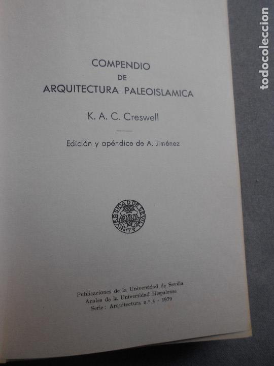 Libros de segunda mano: COMPENDIO DE ARQUITECTURA PALEOISLAMICA - Foto 2 - 140142462