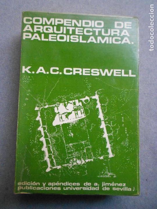 COMPENDIO DE ARQUITECTURA PALEOISLAMICA (Libros de Segunda Mano - Bellas artes, ocio y coleccionismo - Arquitectura)