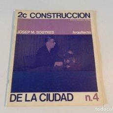 Libros de segunda mano: 2C CONSTRUCCION DE LA CIUDAD AÑO 1975, NÚMERO 4 REVISTA ARQUITECTURA . Lote 140388702