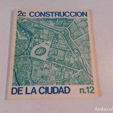 Libros de segunda mano: 2C CONSTRUCCION DE LA CIUDAD AÑO 1978, NÚMERO 12 REVISTA ARQUITECTURA . Lote 140390838